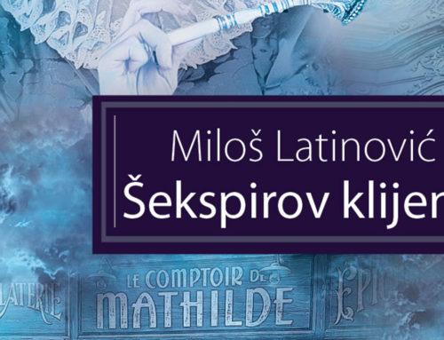 Novi roman Miloša Latinovića: Šekspirov klijent