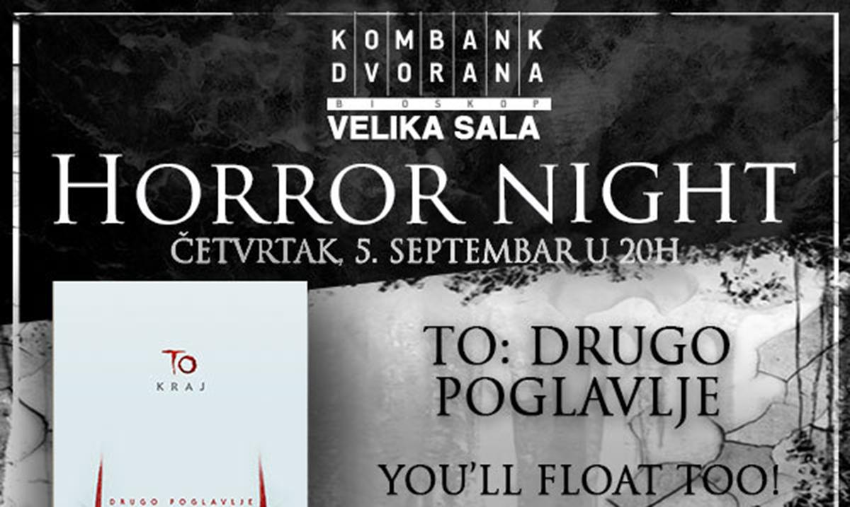 """""""Horor veče"""" u Kombank dvorani uz film """"To: drugo poglavlje"""""""