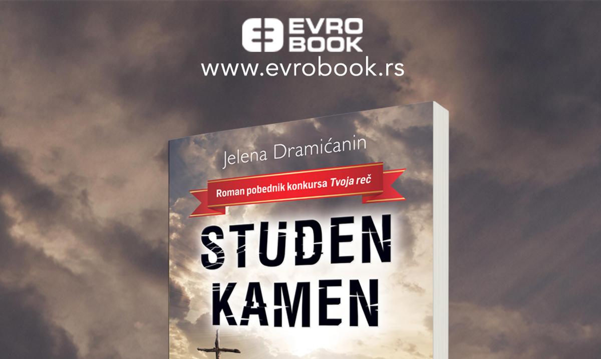 """Roman """"Studen kamen"""" izdanju Izdavačke kuće """"Evro Book"""" u prodaji"""