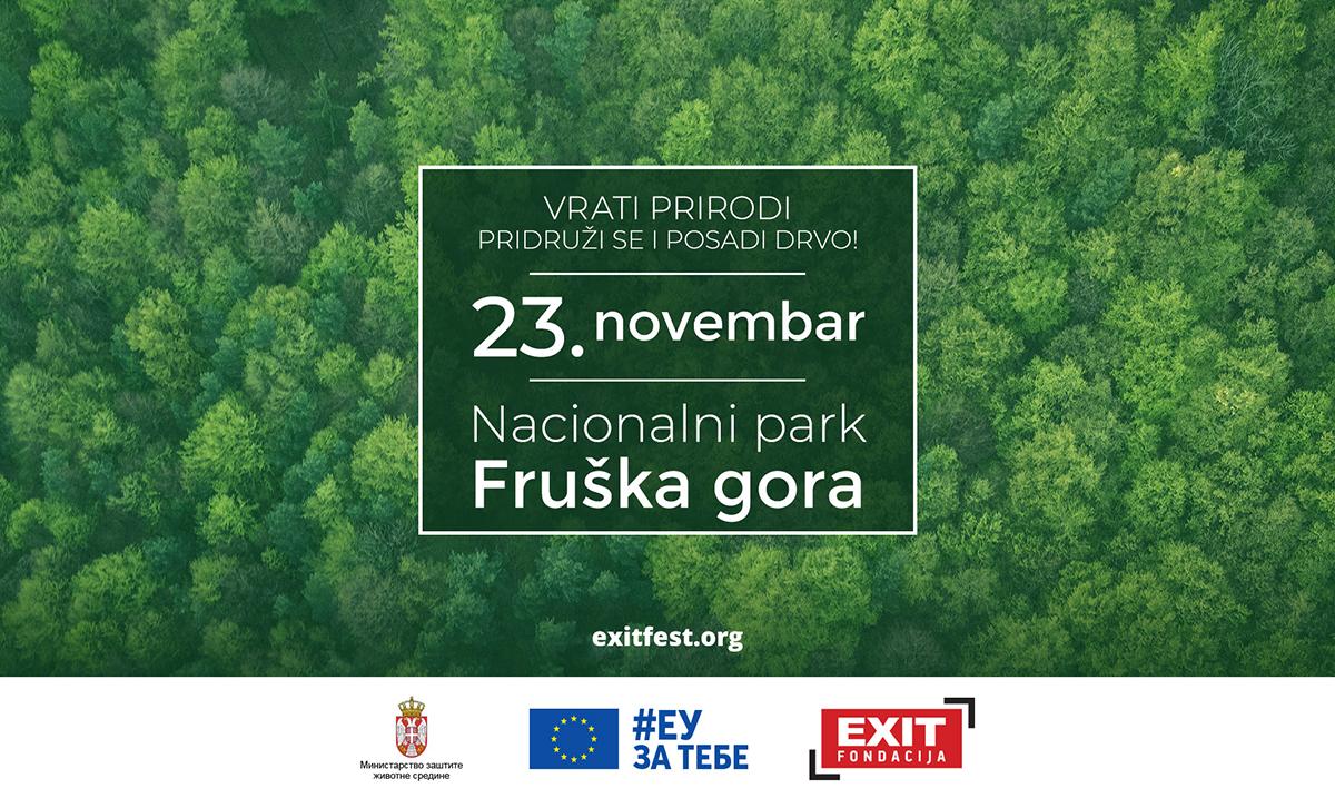 EXIT pokreće Zelenu Я:Evoluciju od pošumljavanja Fruške gore u partnerstvu sa Delegacijom EU