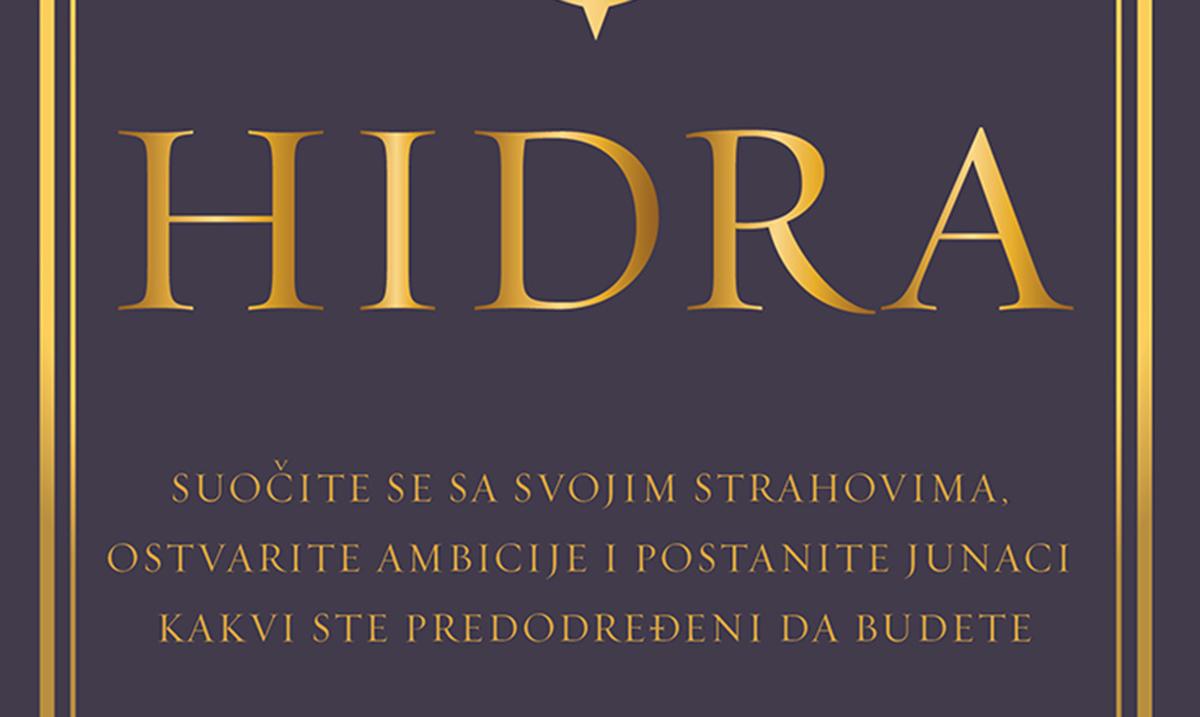 Priručnik za sve one kojima je dosta ignorisanja poziva na avanturu: Hidra