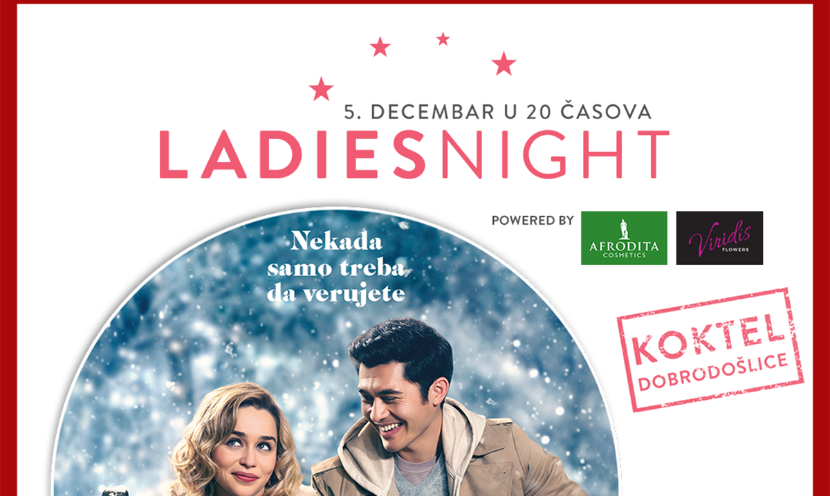 "Ladies night uz film ,,Prošlog Božića"" 5. decembra u Cineplexx Promenadi"