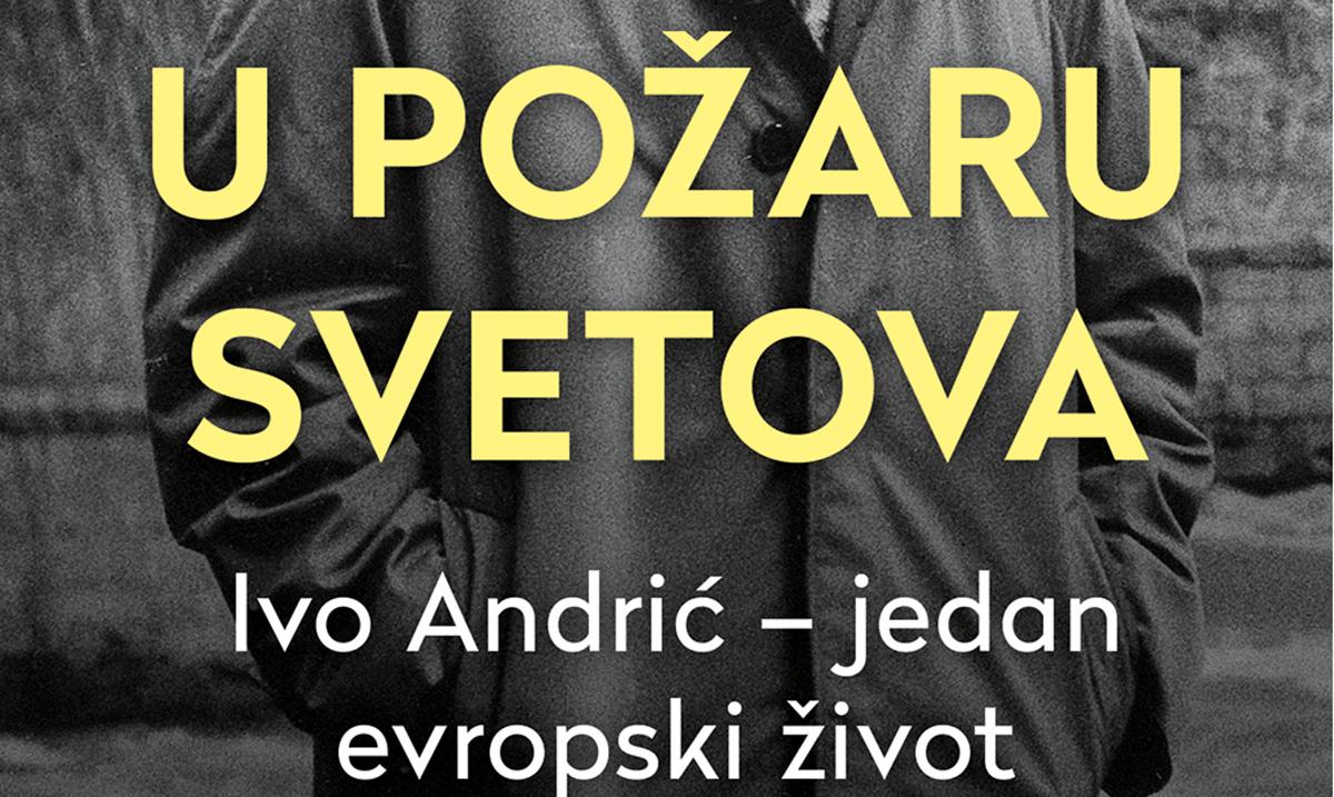 Biografija Ive Andrića u knjižarama od 2. aprila