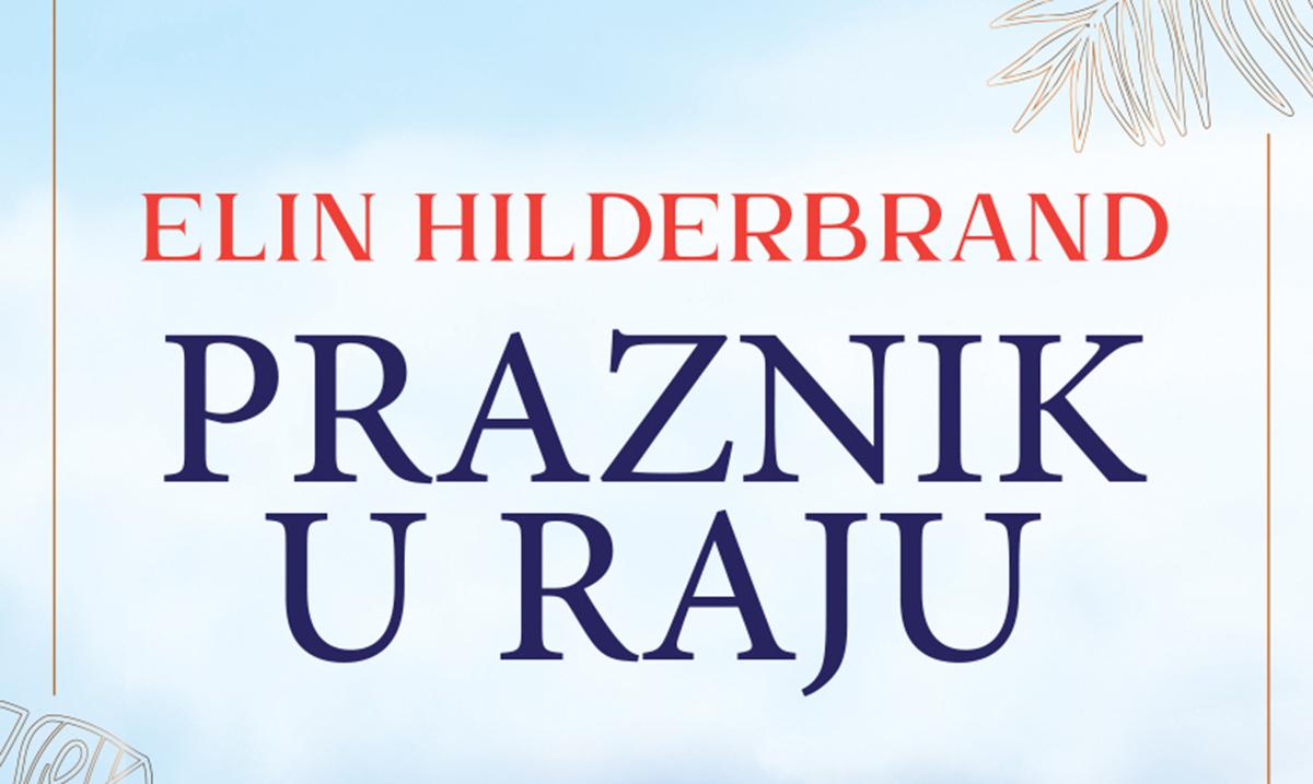Napeta ljubavna priča Praznik u raju u svim knjižarama!