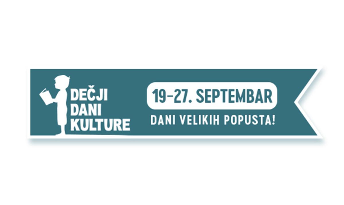 Dani velikih popusta! Dečji dani kulture od 19. do 27. septembra!