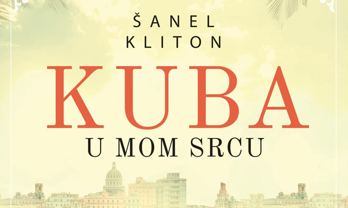 Novi roman Šanel Kliton: Kuba u mom srcu