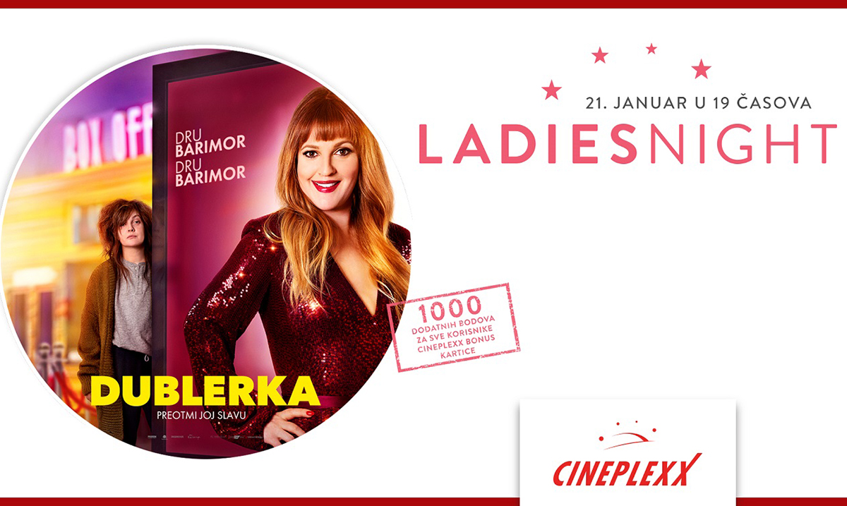 "Ladies Night uz film ""Dublerka"" 21. januara u Cineplexx bioskopima"