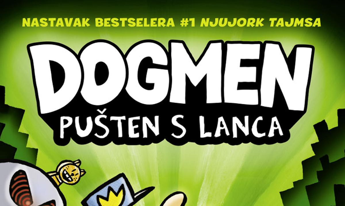 U prodaji nastavak bestselera za decu – Dogmen: Pušten s lanca
